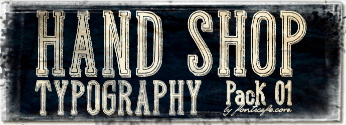 """Hand Shop  Typography Pack 01"" fonts 