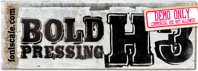 """Bold Pressing H3"" font"