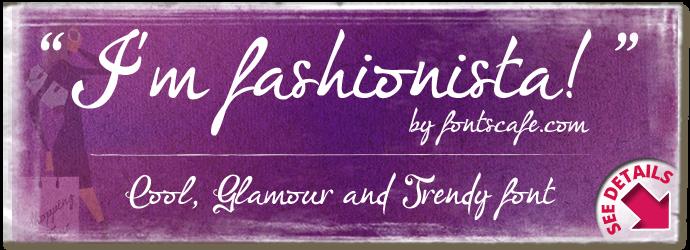"""I'm fashionista!"" font"