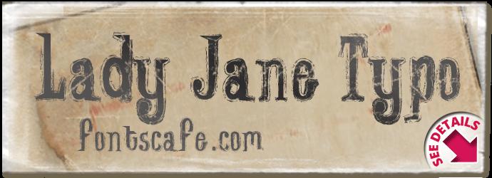 """""""Lady Jane Typo"""" font"""