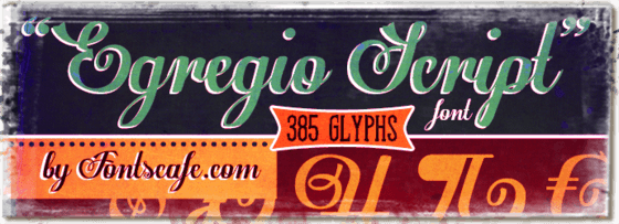 """Fancy """"Egregio Script"""" font"""
