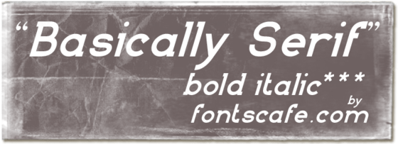 """Basically Serif BI"" font"