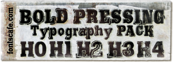 """""""Bold Pressing Typography Pack"""" fonts"""