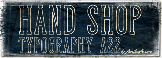 """Hand Shop Typography A22"" font"