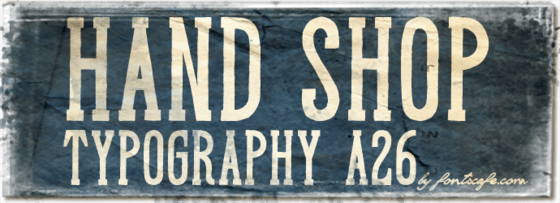 """Hand Shop Typography A26"" font"