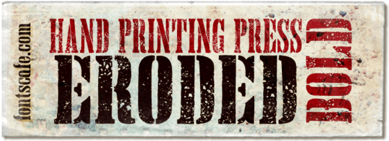 """Hand Printing Press Eroded Bold"" font"