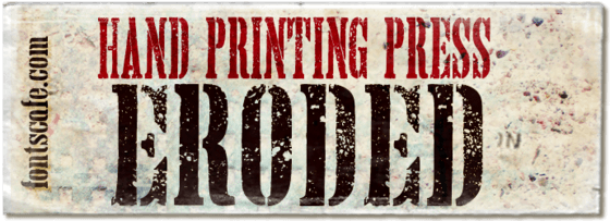 """Hand Printing Press Eroded"" font"