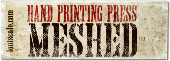 """Hand Printing Press Meshed"" font"