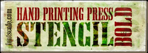"""Hand Printing Press Stencil Bold"" font"