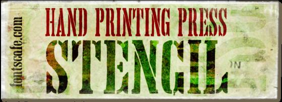 """""""Hand Printing Press Stencil"""" font"""