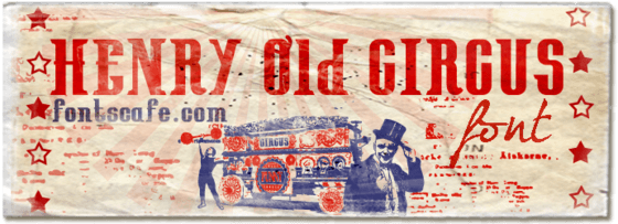 """Henry Old Circus"" font"