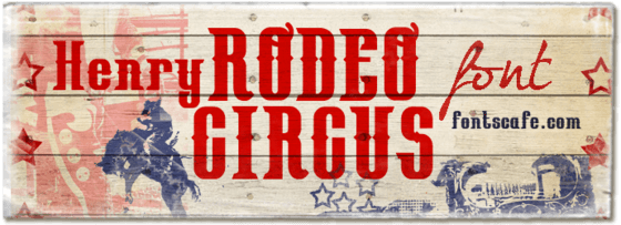 """Henry Rodeo Circus"" font"