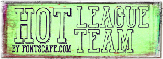 """Hot League Team"" font"