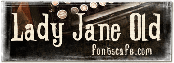 """Lady Jane Old"" font_typography"