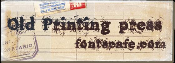 """Old printing press"" font"