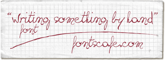 """""""Writing something by hand"""" font"""