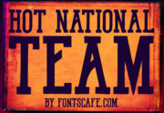 """Hot National Team"" font example"