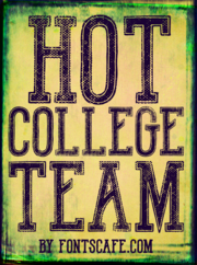 """Hot College Team"" font example"