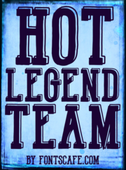 """Hot Legend Team"" font example"