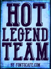 """""""Hot Legend Team"""" font example"""