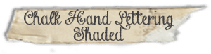 """""""Chalk Hand Lettering Shaded"""" font"""