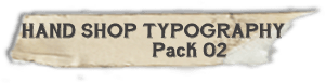 """Hand Shop Typography_Pack 02"" fonts"
