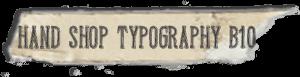 """Hand Shop Typography B10"" font"