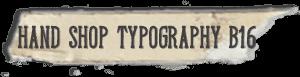 """Hand Shop Typography B16"" font"