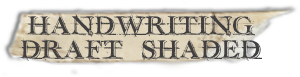 """Handwriting draft Shaded"" font tape"