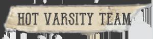 """Hot Varsity Team"" font tape"